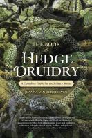 Book of hedge druidry : a complete guide for the solitary seeker /