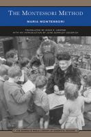 The Montessori method : scientific pedagogy as applied to child education in The children's houses