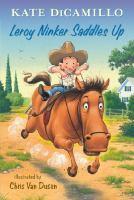 Cover of Leroy Ninker Saddles Up