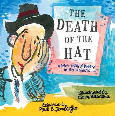 The Death of the Hat: A Brief History of Poetry in 50 Objects(book-cover)