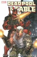 Deadpool & Cable : ultimate collection.