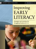 Improving early literacy : strategies and activities for struggling students (K-3)