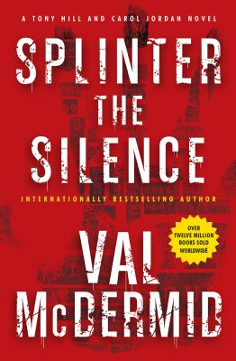 Cover Image for Splinter the Silence by Val McDermid