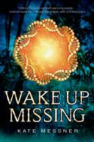 Cover of Wake Up Missing