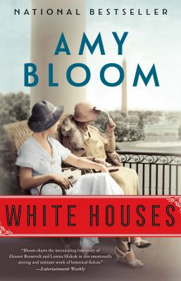 Cover Image for White Houses by Amy Bloom