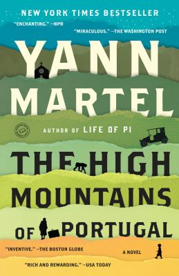 Cover Image for The High Mountains of Portugal by Yann Martel
