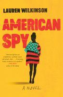 American spy : a novel