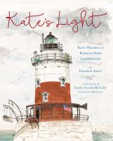Kate's light: Kate Walker at Robbins Reef Lighthouse