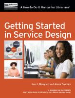 Getting started in service design : a how-to-do-it manual for librarians /