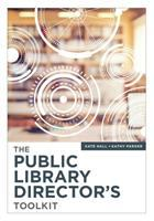 Public library director's toolkit /