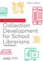 Introduction to collection development for school librarians /