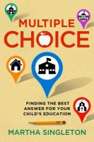 Multiple choice : finding the best answer for your child's education