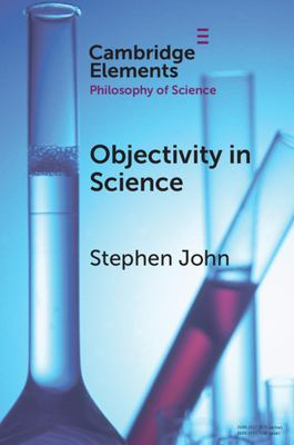 Book cover for Objectivity in Science [electronic resource] / John