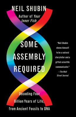 Cover Image for Some Assembly Required by Shubin
