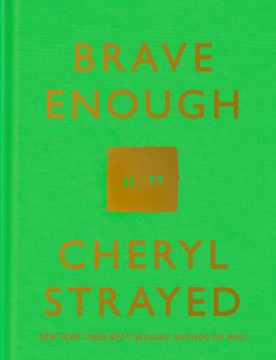Cover Image for Brave Enough by Cheryl Strayed