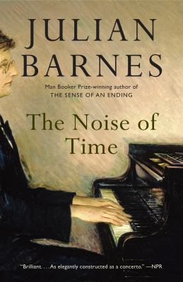 Cover Image for The Noise of Time by Julian Barnes