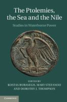 Ptolemies, the sea and the Nile : studies in waterborne power /