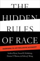 The hidden rules of race : barriers to an inclusive economy