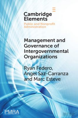 Book cover for Management and Governance of Intergovernmental Organizations [electronic resource] / Federo