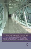 Digital participation and collaboration in architectural design /