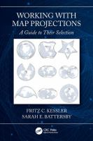 Working with map projections : a guide to their selection /