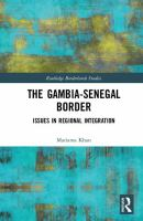 Gambia-Senegal border : issues in regional integration /