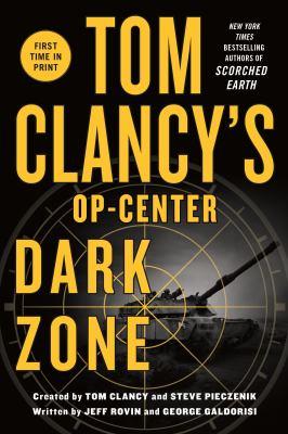 Cover Image for Tom Clancy's Dark Zone by Jeff Rovin