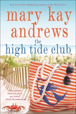Cover Image for The High Tide Club by Mary Kay Andrews