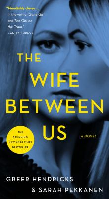 Cover Image for The Wife Between Us by Hendricks