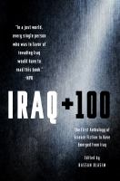 Iraq + 100 : the first anthology of science fiction to have emerged from Iraq /