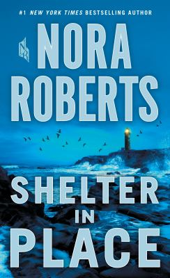 Cover Image for Shelter in Place by Nora Roberts
