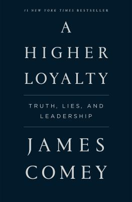 Cover Image for A Higher Loyalty by Comey