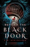 Beyond the black door /