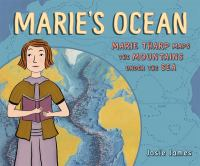 Marie's Ocean: Marie Tharp Maps the Mountains Under the Sea