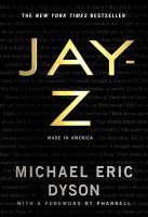 Jay-Z : made in America /