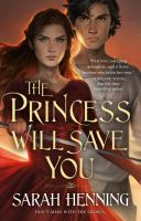The Princess Will Save You