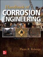 Handbook of corrosion engineering /