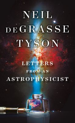 Cover Image for Letters from an Astrophysicist by DeGrasse Tyson