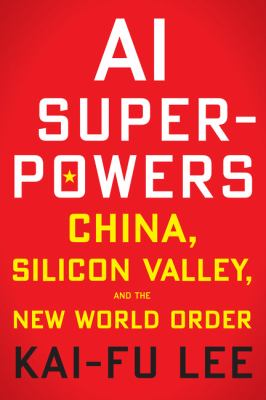 Cover Image for AI Superpowers by Lee