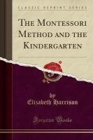 The Montessori method and the kindergarten