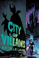 City of Villains Book 1
