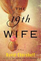 The 19th wife : a novel