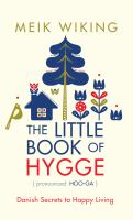 The Little Book of Hygge, Danish Secrets to Happy Living