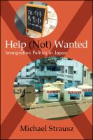 Help (not) wanted : immigration politics in Japan /