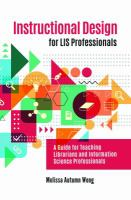 Instructional design for LIS professionals : a guide for teaching librarians and information science professionals /