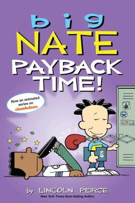 Big Nate ; Payback time