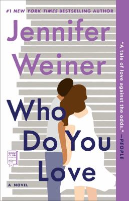 Cover Image for Who Do You Love by Jennifer Weiner