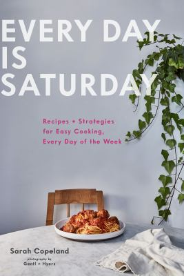 Cover Image for Every Day is Saturday by Copeland