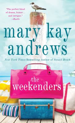 Cover Image for The Weekenders  by Mary Kay Andrews