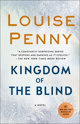 Cover Image for Kingdom of the Blind by Louise Penny